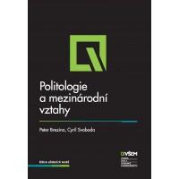 Politologie a mezinárodní vztahy 2. vydání