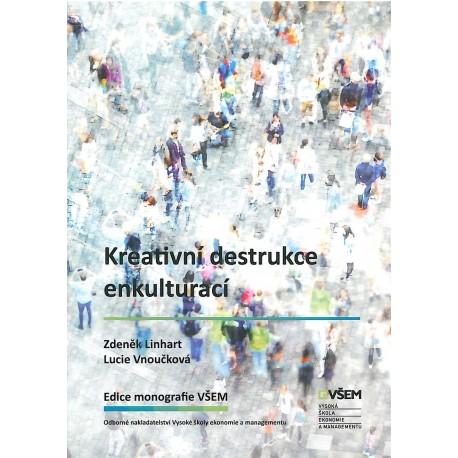 Kreativní destrukce enkulturací
